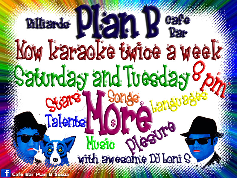 Karaoke Night every Saturday and Tuesday at Plan B