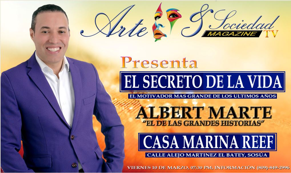 "Motivational speaker is coming to Sosua - Albert Marte ""El Secreto de la Vida"""